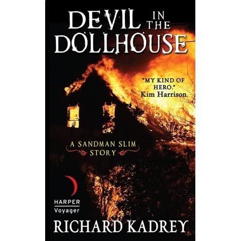 Devil in the dollhouse sandman slim 35 by richard kadrey fandeluxe Ebook collections