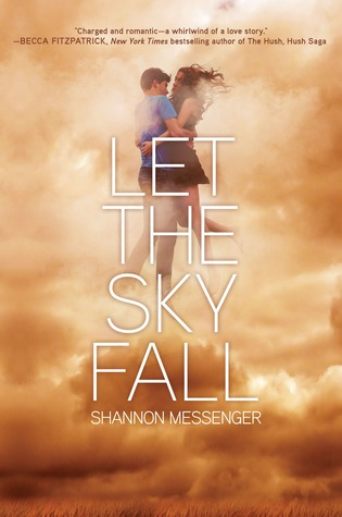 Let the Sky Fall (Sky Fall, #1) by Shannon Messenger