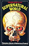 Usborne Guide to the Supernatural World: Vampires, Ghosts and Mysterious Powers