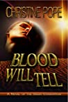 Blood Will Tell (The Gaian Consortium, #2)