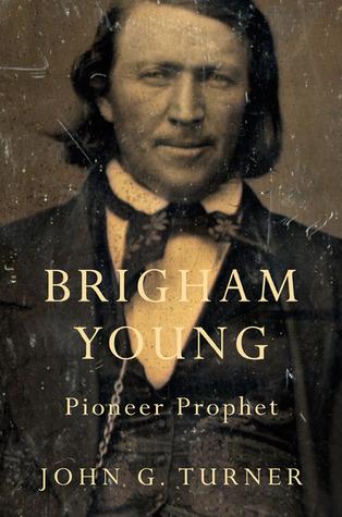 Brigham Young by John G. Turner