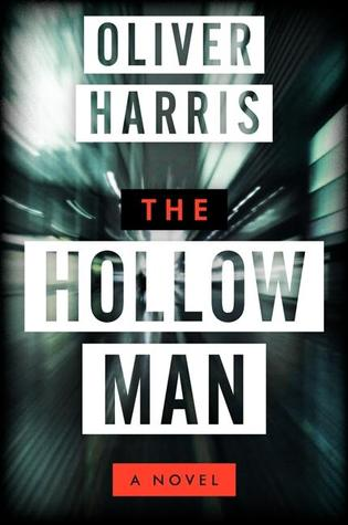 The Hollow Man (Nick Belsey #1) Oliver Harris