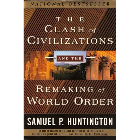 Clash Of Civilizations Samuel Huntington Pdf