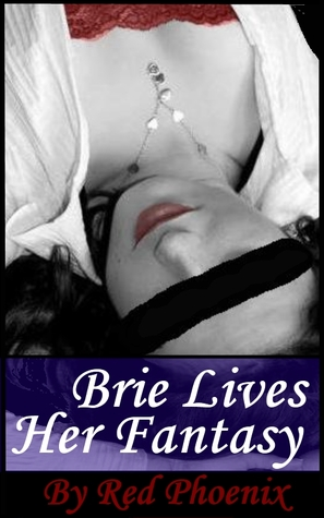 Brie Lives Her Fantasy