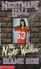 The Night Walker (Nightmare Hall, #9)