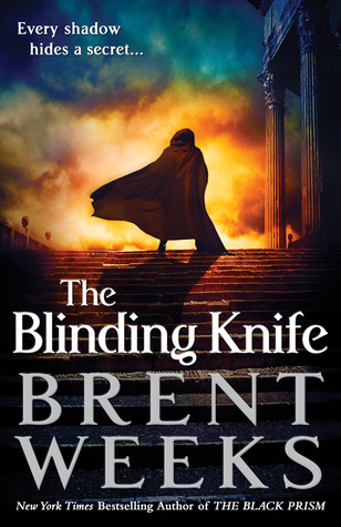 The Blinding Knife (Lightbringer #2) by Brent Weeks