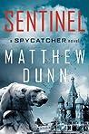 Sentinel (Spycatcher, #2)