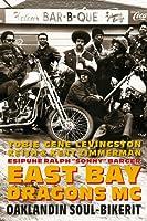 East Bay Dragons MC: Oaklandin soul-bikerit