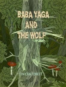 Baba Yaga and the Wolf