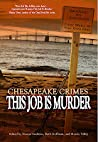 Chesapeake Crimes: This Job Is Murder audiobook download free