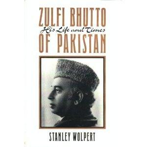 Zulfi Bhutto of Pakistan: His Life & Times