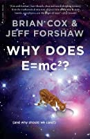 Why Does E=mc²? (And Why Should We Care?)