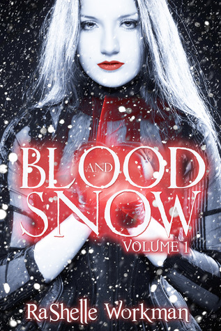 blood and snow rashelle workman