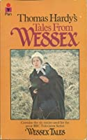 Thomas Hardy's Tales From Wessex