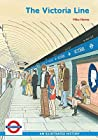 The Victoria Line by Mike Horne