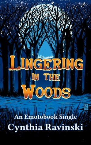 Lingering in the Woods