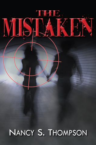 The Mistaken (The Mistaken, #1)