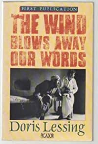 The Wind Blows Away Our Words