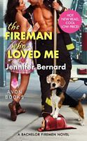 The Fireman Who Loved Me (The Bachelor Firemen of San Gabriel, #1)