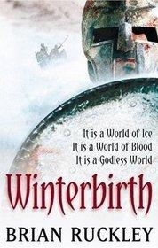 Winterbirth (The Godless World, #1)