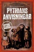 Pythians anvisningar (Victoria Bergmans svaghet, #3)