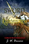 The Sword of Righteousness (Guardian of the Seventh Realm, #4).
