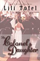The Colonel's Daughter: SAND Part 1