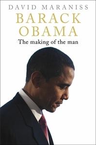 Barack Obama- The Making of the Man