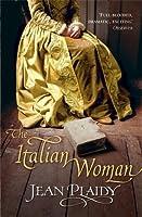 The Italian Woman (Catherine de Medici, #2)