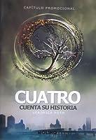 Cuatro cuenta su historia (Divergente, #1.5)