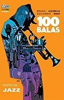 100 Balas, Vol. 9: Noites de Jazz