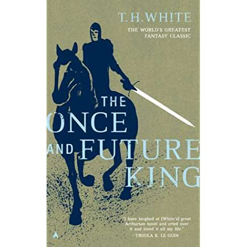 The Once and Future King by T H  White