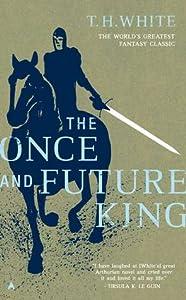 The Once and Future King (The Once and Future King, #1-4)