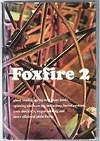 Foxfire 2 (Hardcover) (Foxfire)