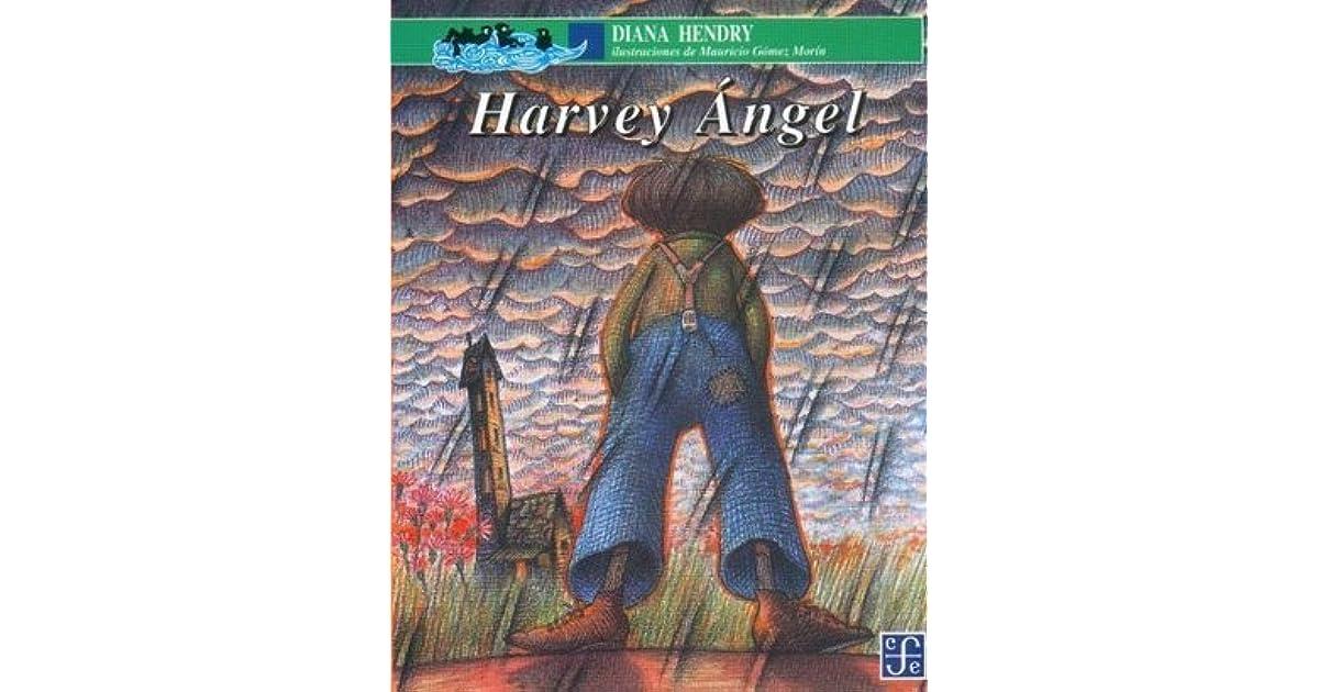 Harvey Ángel by Diana Hendry