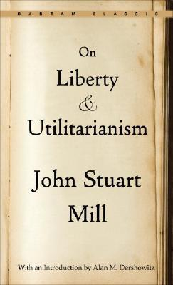 On Liberty and Utilitarianism