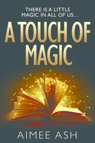 A Touch Of Magic (Supernatural Novella Series)