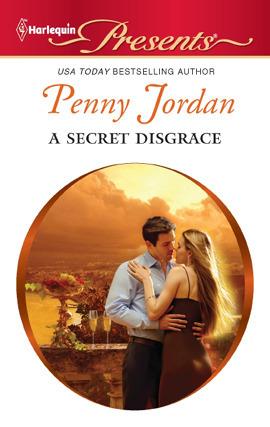 A Secret Disgrace by Penny Jordan