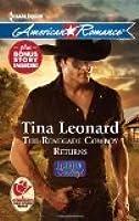 The Renegade Cowboy Returns (Callahan Cowboys, #7)/ Texas Lullaby (The Morgan Men, #1)