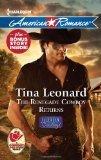 The Renegade Cowboy Returns (Callahan Cowboys, #7)/ Texas Lullaby