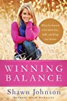 Winning Balance: What I've Learned So Far about Love, Faith, and Living Your Dreams