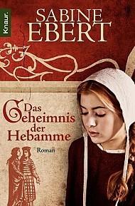 Das Geheimnis der Hebamme (Hebammen Saga, #1)