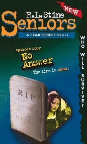 No Answer (Fear Street Seniors, #4)