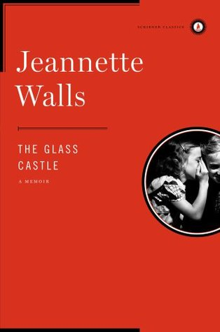 The Gl Castle Quotes | The Glass Castle By Jeannette Walls
