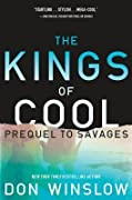 The Kings of Cool (Savages, #1)