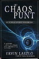 Het chaospunt; Nu werken aan mondiale vernieuwing om straks totale ineenstorting te voorkomen.