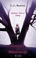 Geboren um Mitternacht (Shadow Falls Camp, #1)