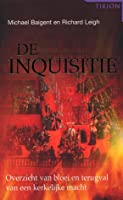 De inquisitie: overzicht van bloei en terugval van een kerkelijke macht