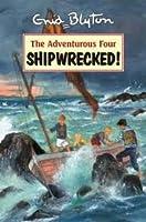 Shipwrecked! (Adventurous Four, #1)