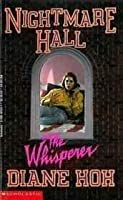 The Whisperer (Nightmare Hall, #12)